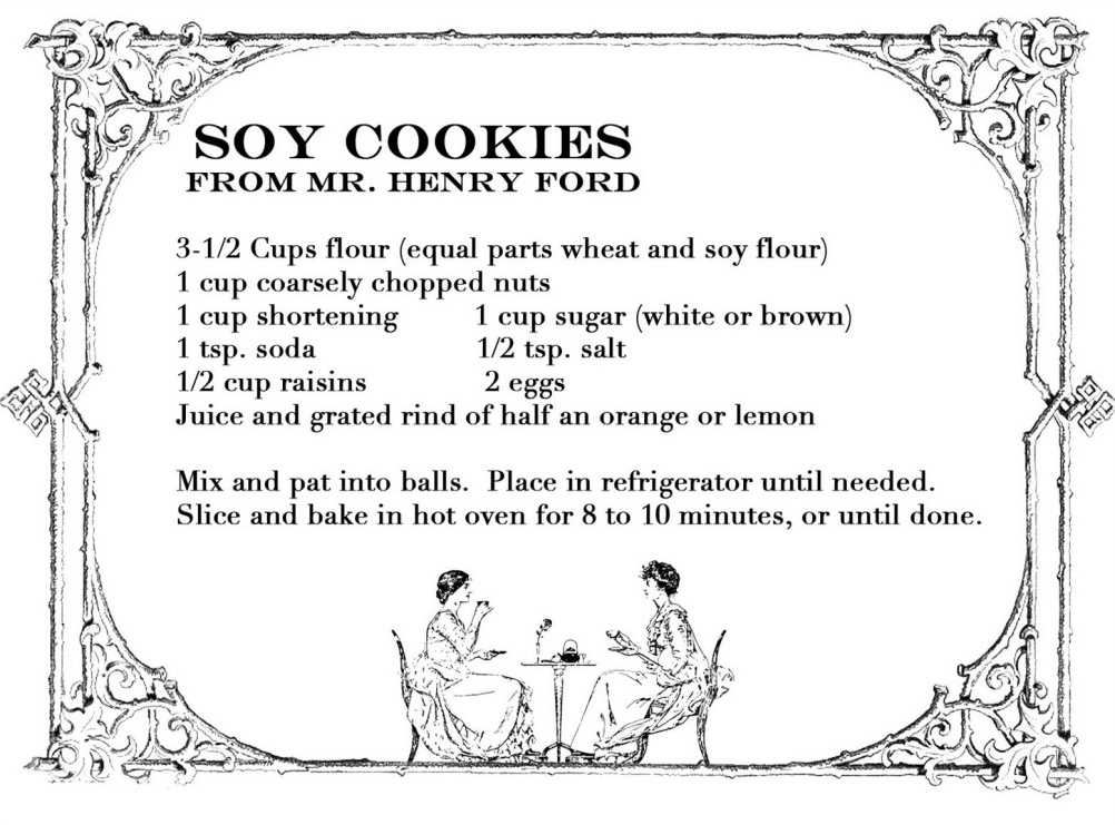 Henry Ford's soybean cookie recipe
